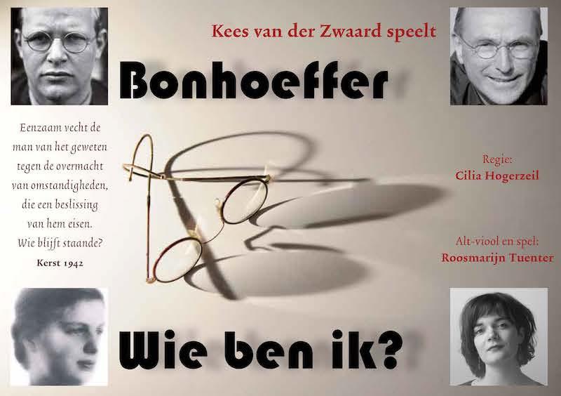 Bonhoeffer – Wie ben ik?