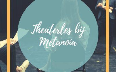 Theaterles bij Metanoia